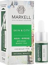 "Духи, Парфюмерия, косметика Aqua-флюид для кожи вокруг глаз ""Снежный гриб"" - Markell Cosmetics Skin&City"