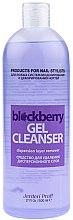 "Духи, Парфюмерия, косметика Средство для удаления липкого слоя ""Ежевика"" - Jerden Proff Gel Cleanser Blackberry"