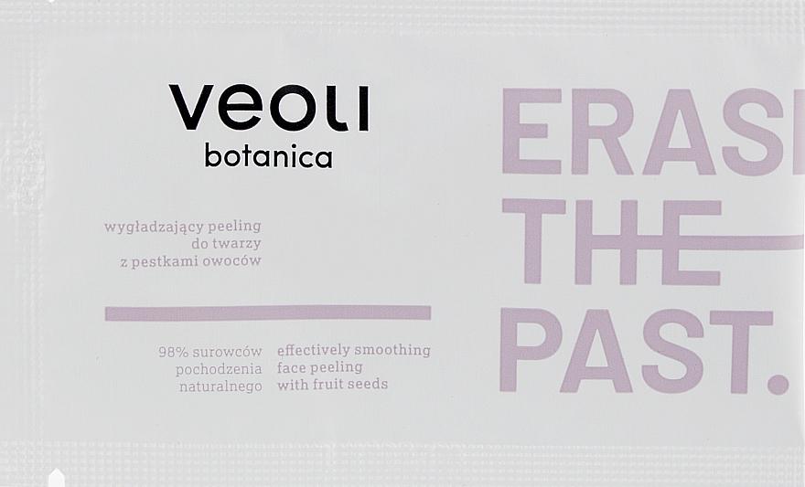 Пилинг для лица с фруктовыми семечками - Veoli Botanica Erase The Past Effectively Smoothing Face Peeling With Fruit Seeds (пробник)