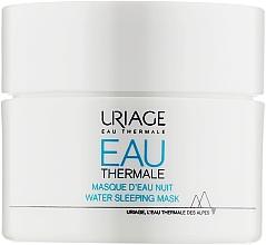 Духи, Парфюмерия, косметика Ночная маска увлажняющая - Uriage Eau Thermale Water Sleeping Mask