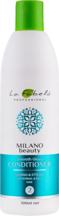 Кондиционер для блеска и гладкости волос - La Fabelo Professional Milano Beauty Smooth Gloss Conditioner