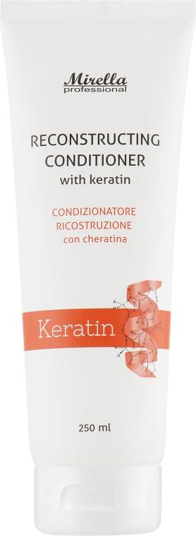 Восстанавливающий кондиционер с кератином - Mirella Hair Care Reconstructing Conditioner