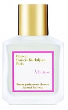 Духи, Парфюмерия, косметика Maison Francis Kurkdjian À La Rose - Парфюмированный спрей для волос
