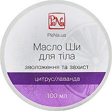 Духи, Парфюмерия, косметика Масло ши для тела цитрус-лаванда - PeNa Body Oil