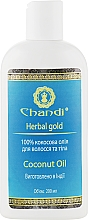 Масло для волосся і тіла - Chandi Coconut Oil — фото N3