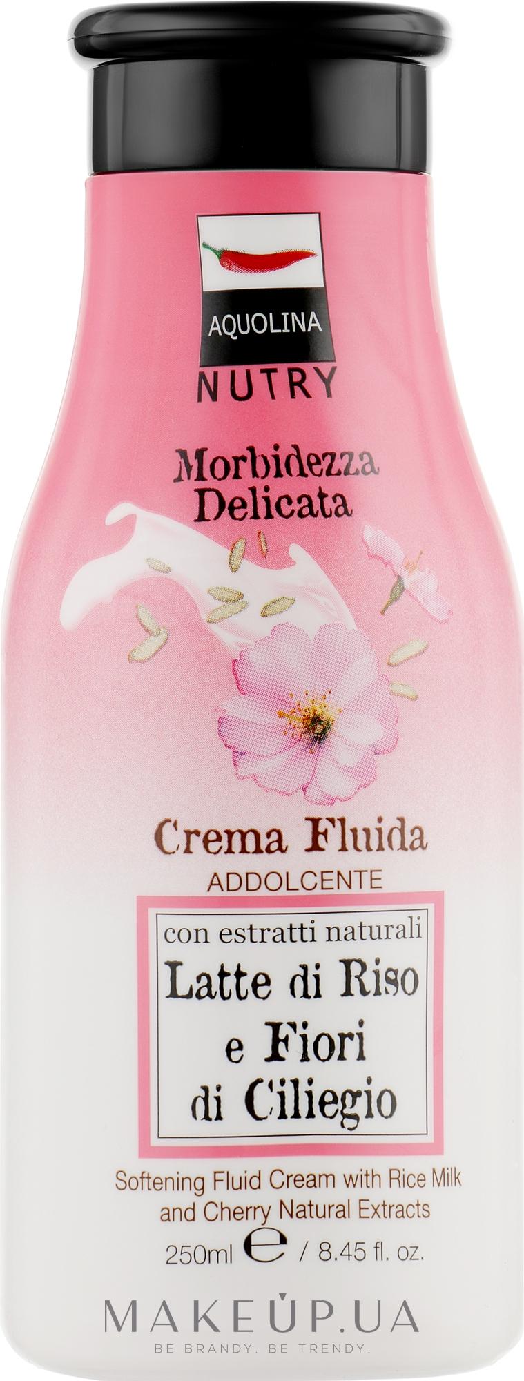 Крем для тіла - Aquolina Crema Fluido Latte Di Riso e Fiori Di Ciliegio  — фото 250ml
