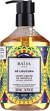 Духи, Парфюмерия, косметика Жидкое марсельское мыло - Baija So Loucura Marseille Liquid Soap