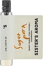 Духи, Парфюмерия, косметика Sister's Aroma Sugar Porn - Парфюмированная вода (пробник)