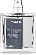 Духи, Парфюмерия, косметика Mexx Forever Classic Never Boring for Him - Туалетная вода (тестер без крышечки)