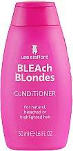 Духи, Парфюмерия, косметика Увлажняющий кондиционер для осветленных волос - Lee Stafford Bleach Blonde Conditioner