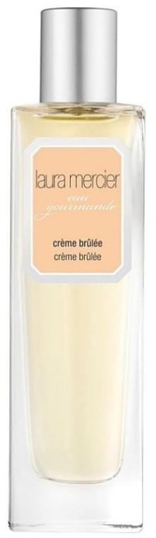 Laura Mercier Eau Gourmande Creme Brulee - Туалетная вода