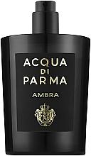 Духи, Парфюмерия, косметика Acqua di Parma Ambra - Парфюмированная вода (тестер без крышечки)