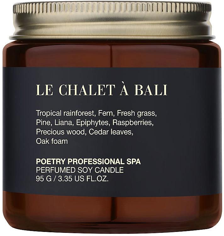 Poetry Home Le Chalet A Bali - Парфюмированная массажная свеча