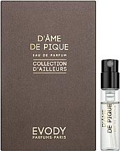 Духи, Парфюмерия, косметика Evody D'Ame de Pique - Парфюмированная вода (пробник)