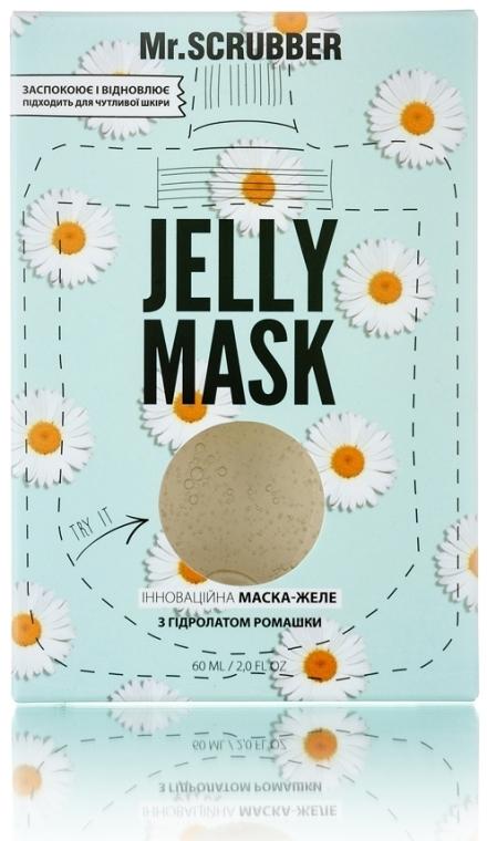 Гелевая маска для лица с гидролатом ромашки - Mr.Scrubber Jelly Mask
