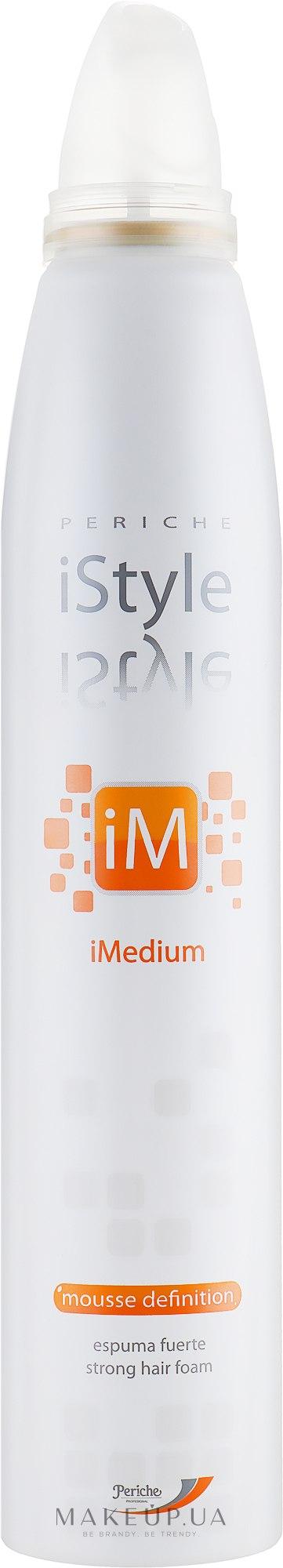 Мусс для укладки волос сильной фиксации - Periche Professional iStyle iMedium Mousse Definition — фото 300ml