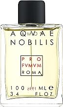 Духи, Парфюмерия, косметика Profumum Roma Aquae Nobilis - Парфюмированная вода
