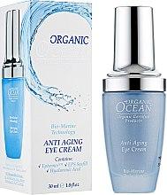 Духи, Парфюмерия, косметика Крем для кожи вокруг глаз - Organic Ocean Bio-Marine Technology Anti Aging Eye Cream
