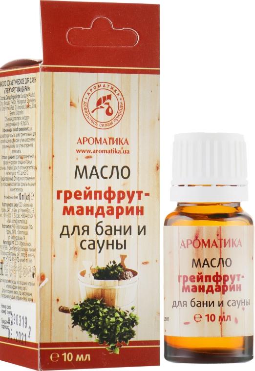 "Эфирное масло для бани и сауны ""Грейпфрут-Мандарин"" - Ароматика"
