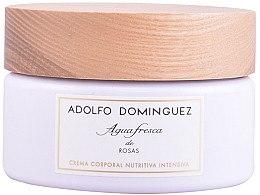 Духи, Парфюмерия, косметика Adolfo Dominguez Agua Fresca De Rosas - Крем для тела