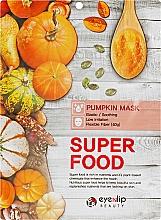 """Духи, Парфюмерия, косметика Тканевая маска для лица """"Тыква"""" - Eyenlip Super Food Pumpkin Mask"""