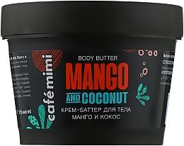 "Духи, Парфюмерия, косметика Крем-баттер для тела ""Манго и Кокос"" - Cafe Mimi Body Butter Mango And Coconut"