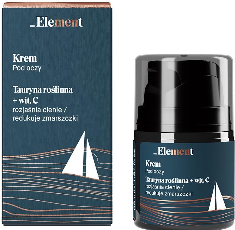 Крем от морщин для кожи вокруг глаз с таурином и витамином С - _Element Men Eye Cream