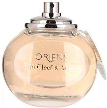 Духи, Парфюмерия, косметика Van Cleef & Arpels Oriens - Парфюмированная вода (тестер без крышечки)