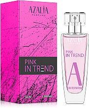 Духи, Парфюмерия, косметика Azalia Parfums In Trend Pink - Парфюмированная вода