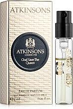 Духи, Парфюмерия, косметика Atkinsons Oud Save The Queen - Парфюмированная вода (пробник)