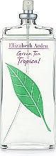 Духи, Парфюмерия, косметика Elizabeth Arden Green Tea Tropical - Туалетная вода (тестер без крышечки)