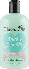 Духи, Парфюмерия, косметика Крем для душа и пена для ванны - I Love... Chocolate Minty Choc Chip Bath And Shower Creme