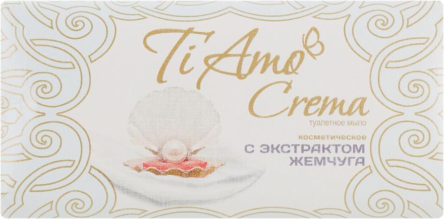 Туалетное мыло с экстрактом жемчуга - Мыловаренные традиции Ti Amo Crema