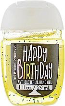 "Духи, Парфюмерия, косметика Антибактериальный гель для рук ""Happy Birthday Birthday Cake"" - Bath and Body Works Anti-Bacterial Hand Gel"