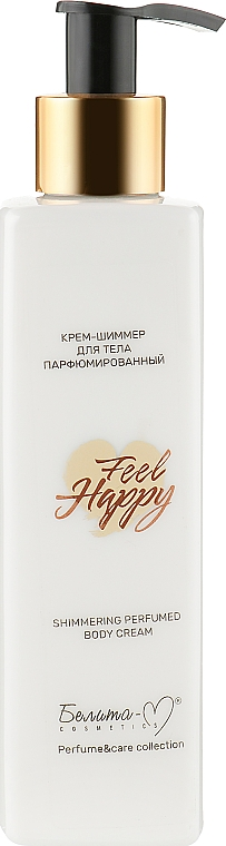 Крем-шиммер для тела парфюмированный - Белита-М Feel Happy Shimmering Perfumed Body Cream