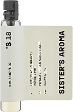 Духи, Парфюмерия, косметика Sister's Aroma 18 - Парфюмированная вода (пробник)