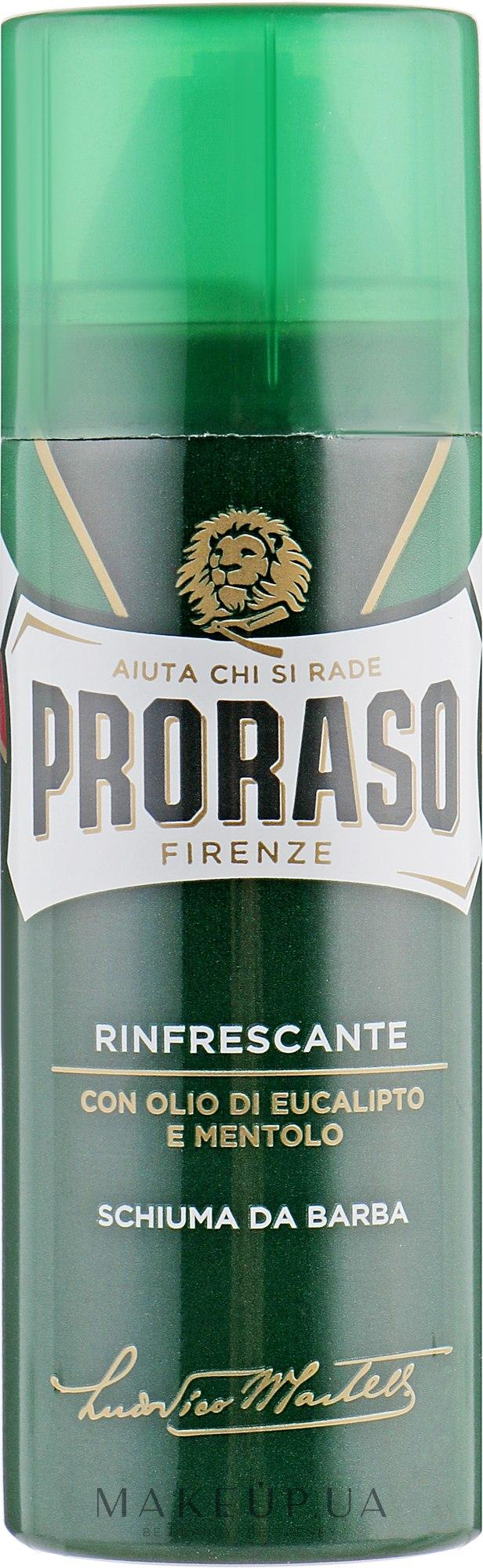 Тонизирующая пена для бритья с экстрактом эвкалипта и ментола - Proraso Green Line Refreshing Shaving Foam — фото 50ml