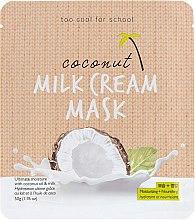 Духи, Парфюмерия, косметика Тканевая маска с кокосовым молоком - Too Cool For School Coconut Milk Cream Mask