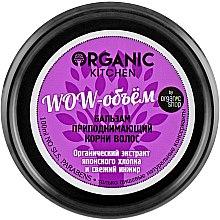 "Духи, Парфюмерия, косметика Бальзам для волос ""Wow-объем"" - Organic Shop Organic Kitchen Root Lifting Hair Conditioner"