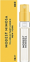 Духи, Парфюмерия, косметика Vilhelm Parfumerie Modest Mimosa - Парфюмированная вода (пробник)