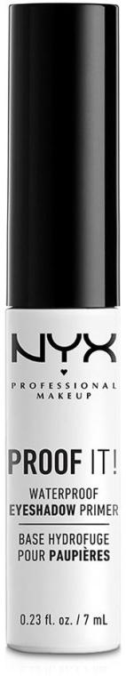 Водостойкая база под тени - NYX Professional Makeup Proof It! Waterproof Eye Shadow Primer