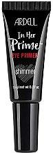 Духи, Парфюмерия, косметика Праймер для век - Ardell In Her Prime Eye Primer Shimmer