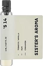 Духи, Парфюмерия, косметика Sister's Aroma 14 - Парфюмированная вода (пробник)