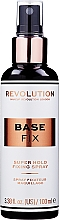 Духи, Парфюмерия, косметика Фиксатор макияжа - Makeup Revolution Base Fix Super Hold Fixing Spray