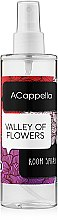 Духи, Парфюмерия, косметика ACappella Valley Of Flowers - Интерьерные духи
