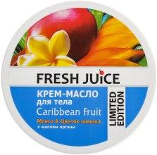 """Крем-масло для тела с маслом арганы """"Манго и цветок лимона"""" - Fresh Juice Caribbean Fruit — фото N1"""