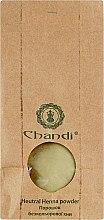 Духи, Парфюмерия, косметика Бесцветная нейтральная хна для волос - Chandi Cassia Obovata