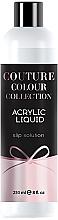 Парфумерія, косметика Конструювальна рідина - Acrylic Liquid Slip Solution Couture Colour Collection