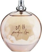 Духи, Парфюмерия, косметика Jennifer Lopez Still - Парфюмированная вода (тестер без крышечки)