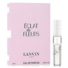 Парфумерія, косметика Lanvin Eclat de Fleurs - Парфумована вода (пробник)